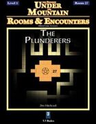 Rooms & Encounters: The Plunderers