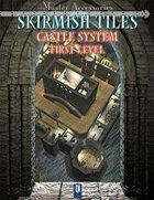 SKIRMISH TILES, Castle System: first level