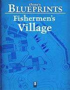 0one's Blueprints: Fishermen's Village