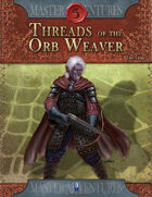 Threads of the Orb Weaver