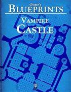 0one's Blueprints: Vampire Castle