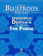 0one's Blueprints: Dwarven Depths - The Forge