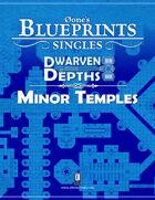 0one's Blueprints: Dwarven Depths - Minor Temples