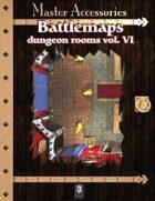 Battlemaps: Dungeon Rooms Vol. VI