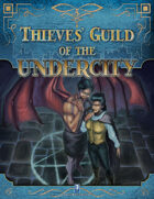 Thieves' Guild of the Undercity