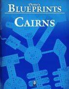0one's Blueprints: Cairns