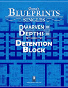 0one's Blueprints: Dwarven Depths - Detention Block