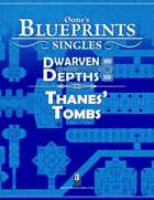 0one's Blueprints: Dwarven Depths - Thanes' Tombs
