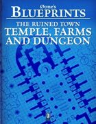 0one's Blueprints: The Ruined Town, Temple, Farms and Dungeon