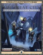 The Great City: Urban Creatures & Lairs