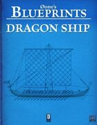 0one's Blueprints: Dragon Ship