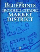 0one's Blueprints: Ironhill Citadel - Market District