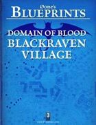 0one's Blueprints: Domain of Blood - Blackraven Village