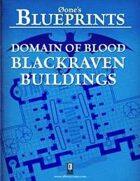0one's Blueprints: Domain of Blood - Blackraven Buildings