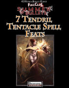 #1 With a Bullet Point: 7 Tendril Tentacle Spell Feats (Full Clip!)