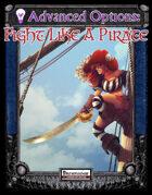 Advanced Options: Fight Like A Pirate