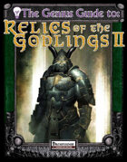 The Genius Guide to Relics of the Godlings II