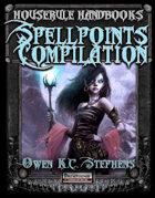 Houserule Handbooks: Spellpoints Compilation