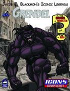 Iconic Legends: Grendel