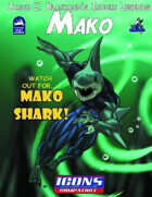 Iconic Legends: Mako