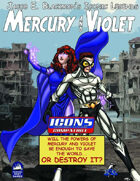 Iconic Legends: Mercury and Violet