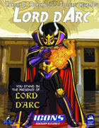 Iconic Legends: Lord d'Arc