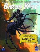 Iconic Legends: Baron K'oz