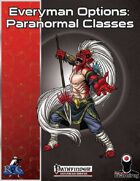 Everyman Options: Paranormal Classes