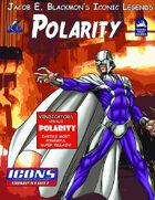 Iconic Legends: Polarity
