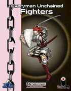 Everyman Unchained: Fighters