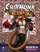 Iconic Legends: Chipmonk
