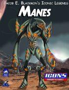 Iconic Legends: Manes