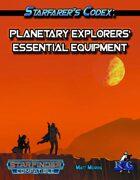 Starfarer's Codex: Planetary Explorers' Essential Equipment