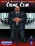 Iconic Legends: Crime Czar