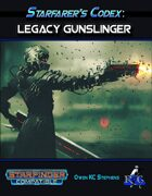Starfarer's Codex: Legacy Gunslinger