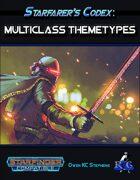 Starfarer's Codex: Multiclass ThemeTypes
