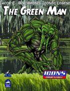 Iconic Legends: Green Man