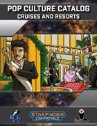 Pop Culture Catalog: Cruises and Resorts