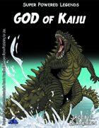 Super Powered Legends: God of Kaiju