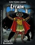 Super Powered Legends: Lycaon