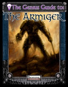 The Genius Guide to the Armiger