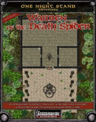 One Night Stand: The Warren of the Death Spider