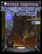 Codex Draconis: Blue Satraps of the Deserts
