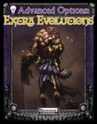 Advanced Options: Extra Evolutions