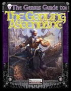 The Genius Guide to the Godling Ascendant