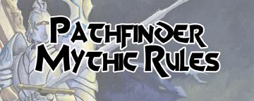 Pathfinder Mythic Rules