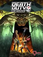 Death Duty: Renegade