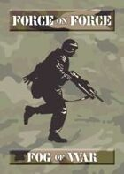 Force on Force Fog of War