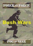 Bush Wars Fog of War - FOFC6