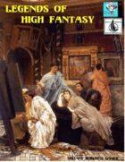 Legends Of High Fantasy